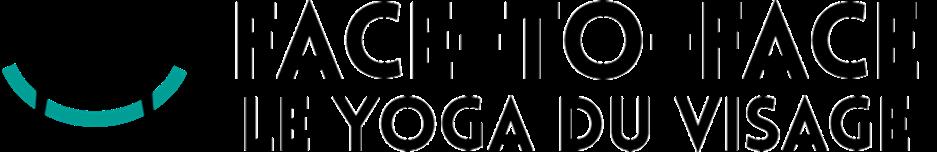 Face-to-Face / Le Yoga du Visage
